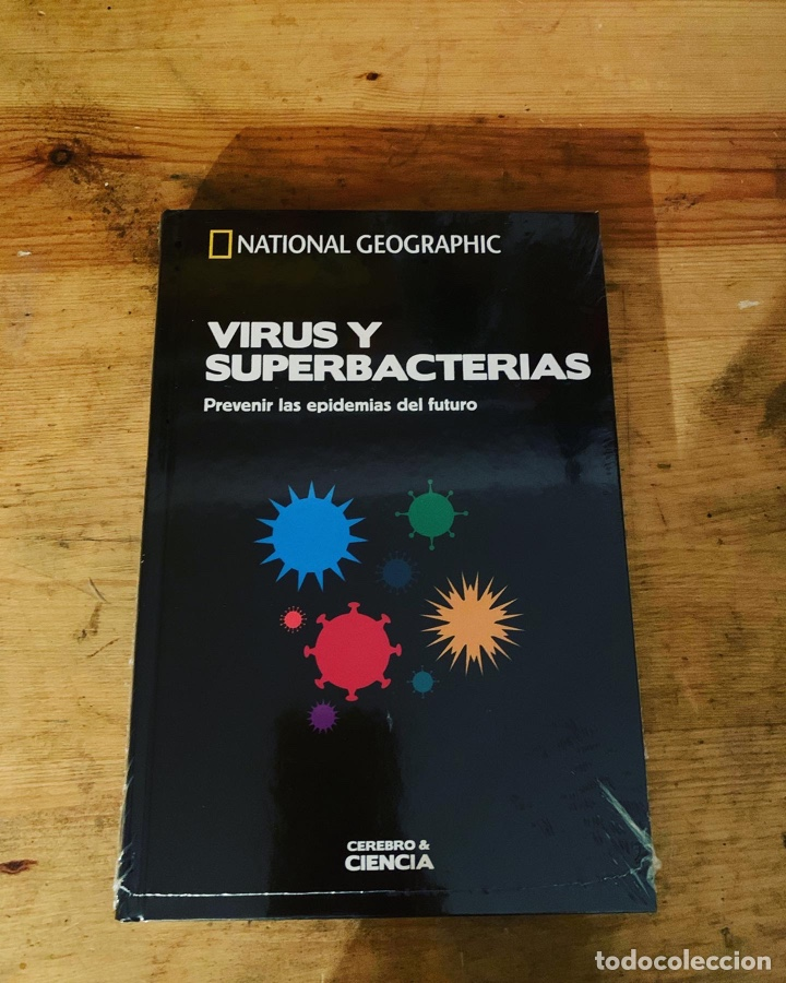 COLECCIÓN CEREBRO Y CIENCIA NATIONAL GEOGRÁFIC - VIRUS Y SUPERBACTERIAS (Libros Nuevos - Ciencias, Manuales y Oficios - Anatomía )