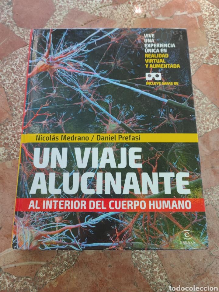 UN VIAJE ALUCINANTE AL INTERIOR DEL CUERPO HUMANO (Libros Nuevos - Ciencias, Manuales y Oficios - Anatomía )