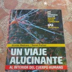 Libros: UN VIAJE ALUCINANTE AL INTERIOR DEL CUERPO HUMANO. Lote 282901698
