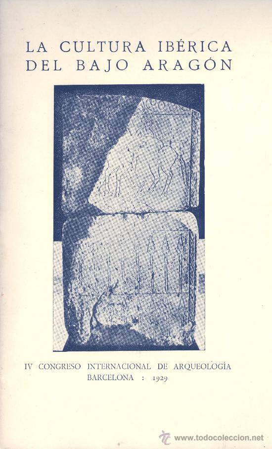 P. BOSCH-GIMPERA. LA CULTURA IBÉRICA DEL BAJO ARAGÓN. BARCELONA, 1929. AR. (Libros Antiguos, Raros y Curiosos - Ciencias, Manuales y Oficios - Arqueología)