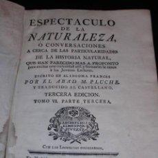 Libros antiguos: ABAD M.PLUCHE -ESPECTACULO DE LA NATURALEZA O CONVERSACIONES A CERCA DE LA HISTORIA NATURAL (FOSILES. Lote 22134949