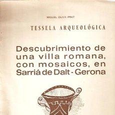 Libros antiguos: ARQUEOLOGIA -SARRIÁ DE DALT, GERONA -SEPARATA .REVISTA DE GERONA 1970. M. OLIVA PRAT -VELL I BELL. Lote 26660270