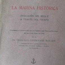 Libros antiguos: CONDEMINAS. LA MARINA HISTÓRICA. EVOLUCIÓN DEL BUQUE A TRAVÉS DEL TIEMPO. 1920.. Lote 21729268