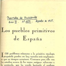 Libros antiguos: * ANTROPOLOGÍA * LOS PUEBLOS PRIMITIVOS DE ESPAÑA / [PEDRO BOSCH GIMPERA] - 1925. Lote 25186938