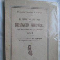 Libros antiguos: LA LABOR DEL SERVICIO DE INVESTIGACIÓN PREHISTÓRICA Y SU MUSEO EN EL PASADO 1934 . Lote 29737630