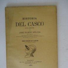Libros antiguos: ARQUEOLOGIA.'HISTORIA DEL CASCO' (APUNTES ARQUEOLOGICOS) POR JOSE RAMON MELIDA. 1887. Lote 30212100