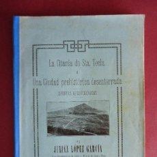 Libros antiguos: GALICIA.LA GUARDIA.'LA CITANIA DE SANTA TECLA' JULIAN LOPEZ GARCIA. 1927. Lote 32331268