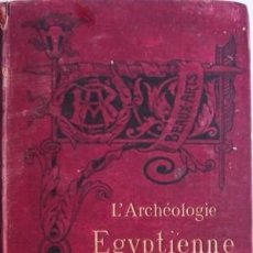 Libros antiguos: L' ARCHEOLOGIE EGYPTIENNE- MASPERO, G. 1905. Lote 32839931