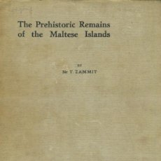 Libros antiguos: THE PREHISTORIC REMAINS OF THE MALTESE ISLANDS. A-ARQ-090. Lote 33529238