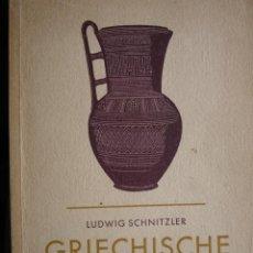 Libros antiguos: GRIECHISCHE VASEN.FRITZ HOEBER.1909.139 PG.ILUSTRADO.VASOS GRIEGOS. Lote 33925893