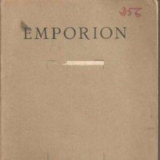 Libros antiguos: EMPORION - MUSEU D'ARQUEOLOGIA DE BARCELONA 1944 - BOSCH GIMPERA - SERRA-RÀFOLS - A. DEL CATILLO. Lote 34368609