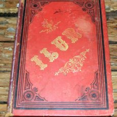 Libros antiguos: ESTUDIOS HISTORICO-ARQUEOLOGICOS SOBRE ILURO, 1888, MEDIA PIEL, MIRAR FORTOS. Lote 36664951