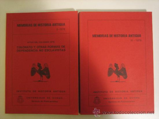 MEMORIAS DE HISTORIA ANTIGUA, TOMOS II Y III. UNIVERSIDAD DE OVIEDO (Libros Antiguos, Raros y Curiosos - Ciencias, Manuales y Oficios - Arqueología)