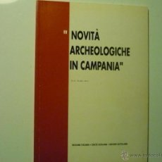 Libros antiguos: NOVITA ARCHEOLOGICHE IN CAMPANIA -EDIC. PUERTO TARRAGONA- PROF.FAUSTO ZEVI. Lote 39958959