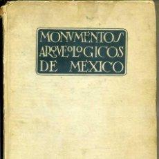 Libros antiguos: MONUMENTOS ARQUEOLOGICOS DE MEXICO (1933). Lote 41286511