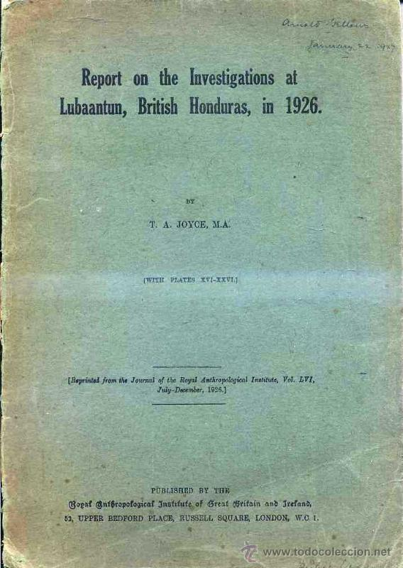 REPORT ON THE INVESTIGATIONS AT LUBAANTUN, BRITISH HONDURAS IN 1926 - ARQUEOLOGIA MAYA (Libros Antiguos, Raros y Curiosos - Ciencias, Manuales y Oficios - Arqueología)