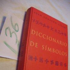 Libros antiguos: DICCIONARIO DE SIMBOLOS - JUAN EDUARDO CIRLOT. Lote 42945204