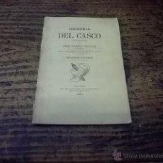 Libros antiguos: 3300.- HISTORIA DEL CASCO-APUNTES ARQUEOLOGICOS-JOSE RAMON MELIDA. Lote 45707063