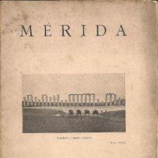 Libros antiguos: MERIDA / JOSE R. MELIDA. BCN, 1929. 22X15CM. 29 P. IV CONGRESO INTERNACIONAL DE ARQUEOLOGIA. Lote 45771897