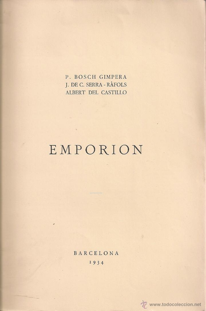 Libros antiguos: Emporion / P. Bosch Gimpera; J. de C. Serra Rafols; A. del Castillo. BCN : Museu Arqueologic, 1934. - Foto 2 - 46893052