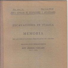 Libros antiguos: PARLADÉ. EXCAVACIONES EN ITÁLICA. SEVILLA. SEVILLA. 1926. ARQUEOLOGÍA.. Lote 117801491