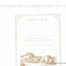 Libros antiguos: CLASICOS DE LA ARQUEOLOGIA Nº 9 HUELVA 73 PG. Lote 48357593