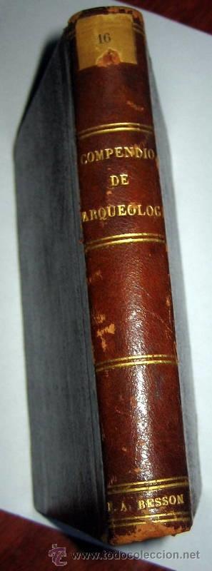 COMPENDIO DE ARQUEOLOGÍA -BASILIO SEBASTIAN - MADRID 1844 (Libros Antiguos, Raros y Curiosos - Ciencias, Manuales y Oficios - Arqueología)