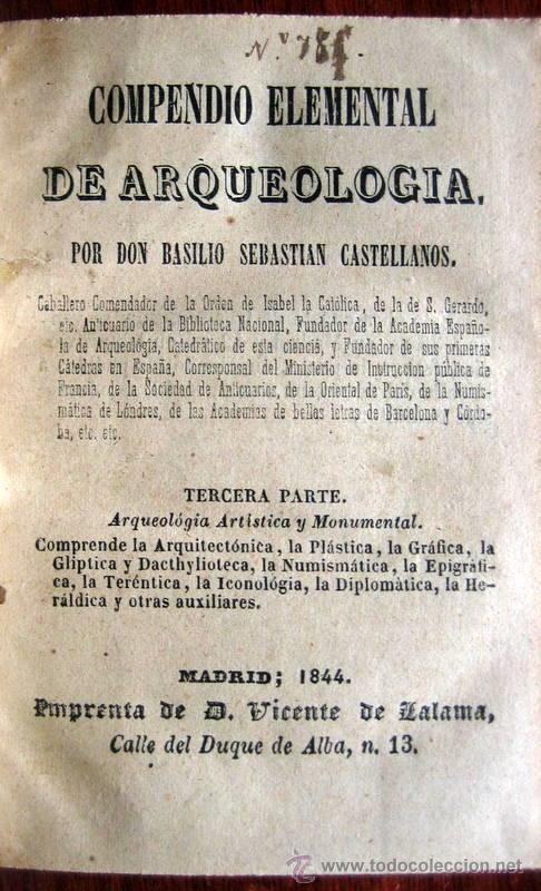 Libros antiguos: COMPENDIO DE ARQUEOLOGÍA -BASILIO SEBASTIAN - MADRID 1844 - Foto 2 - 48581832