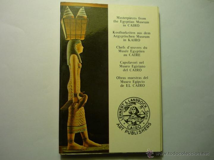 LIBRITO CON OBRAS MAESTRAS MUSEO EGIPCIO DE EL CAIRO.- 94 PAG. FOTOS COLOR TODAS (Libros Antiguos, Raros y Curiosos - Ciencias, Manuales y Oficios - Arqueología)