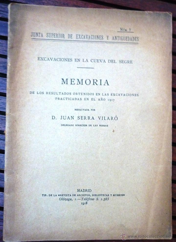 EXCAVACIONES CUEVA DEL SEGRE . MEMORIA EXCAVACIONES LLEIDA JUAN SERRA VILARO . 1918 Nº 7 (Libros Antiguos, Raros y Curiosos - Ciencias, Manuales y Oficios - Arqueología)
