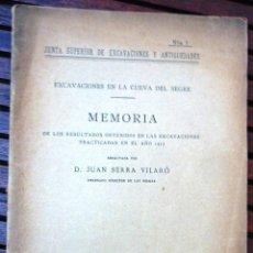 Libros antiguos: EXCAVACIONES CUEVA DEL SEGRE . MEMORIA EXCAVACIONES LLEIDA JUAN SERRA VILARO . 1918 Nº 7. Lote 49721223