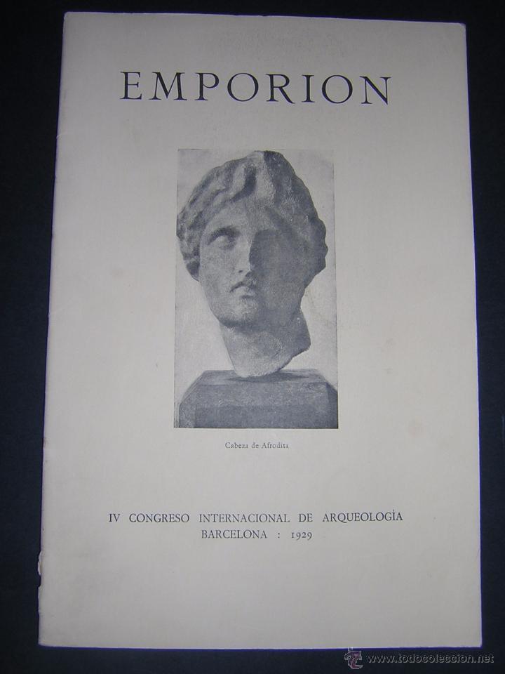 1929 - BOSCH GIMPERA - EMPORION - IV CONGRESO INTERNACIONAL DE ARQUEOLOGÍA (Libros Antiguos, Raros y Curiosos - Ciencias, Manuales y Oficios - Arqueología)