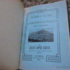 Libros antiguos: GALICIA ARQUEOLOGIA - LA CITANIA DE SANTA TECLA - JULIAN PEREZ GARCIA - LA GUARDIA 1927 + INFO. Lote 50324326