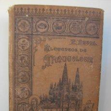 Libros antiguos: ELEMENTOS DE ARQUEOLOGIA. FRANCISCO NAVAL. 1903 PRIMERA EDICION. Lote 50661377