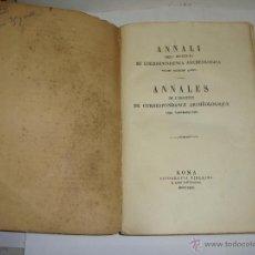 Libros antiguos: ANNALI DELL'INSTITUTO DI CORRISPONDENZA ARCHEOLOGICA. 1863. CON LAMINAS EXPLICATORIAS.. Lote 51557392