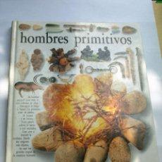 Libros antiguos: LIBRO HOMBRES PRIMITIVOS. Lote 51814360