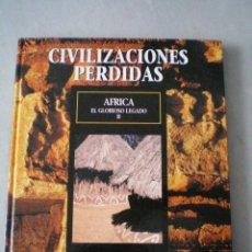 Libros antiguos: CIVILIZACIONSES PERDIDAS-TIME LIFE FOLIO-AFRICA EL GLORIOSO LEGADO II TOMO 36.. Lote 52016275