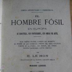 Libros antiguos: EL HOMBRE FOSIL EN EUROPA - MADRID 1872 -. Lote 52393353