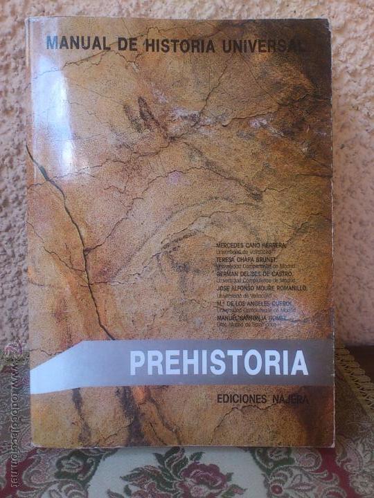 MANUAL PREHISTORIA EUROPA Y EL HOMBRE PRIMITIVO EN CHINA (Libros Antiguos, Raros y Curiosos - Ciencias, Manuales y Oficios - Arqueología)
