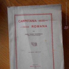Libros antiguos: CARPETANIA ROMANA, FIDEL FUIDIO RODRIGUEZ, 1 EDICION. Lote 53872744