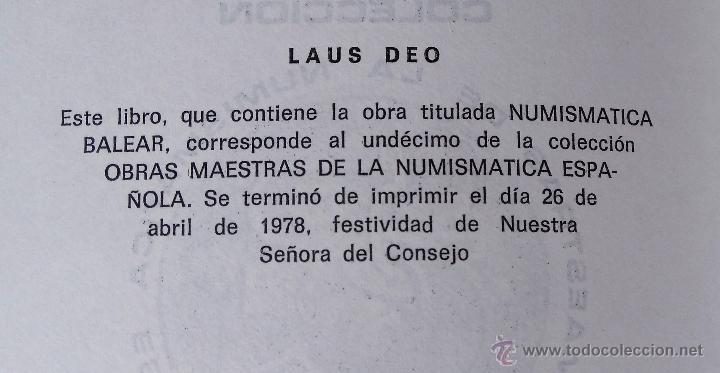 Libros antiguos: LIBRO NUMISMATICA BALEAR, AÑO 1879,LA MONEDA PLATA,ORO, DE MALLORCA,MENORCA,IBIZA, FACSIMIL 1978 - Foto 8 - 54007792