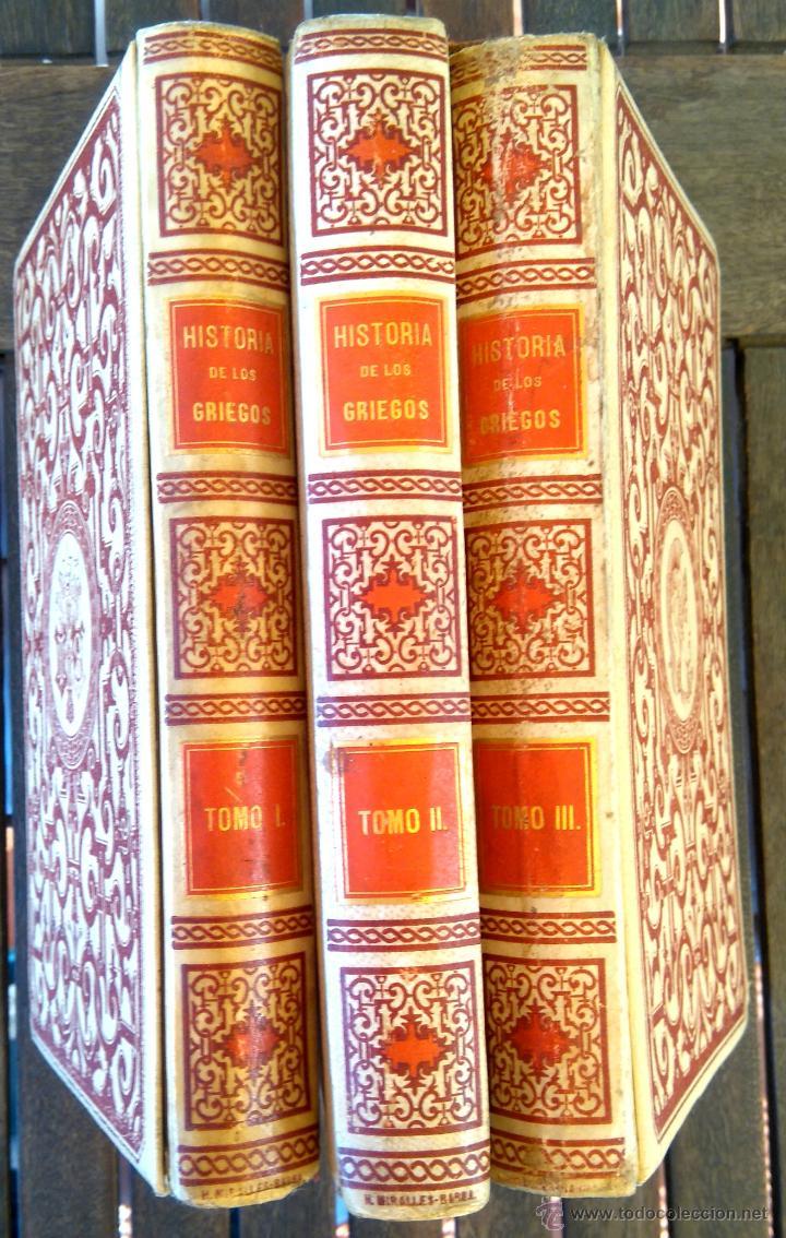 Libros antiguos: III TOMOS OBRA COMPLETA,HISTORIA DE LOS GRIEGOS,SIGLO XIX, AÑO 1891,TEMA MONEDA ORO,CERAMICA,ARTE, - Foto 2 - 54571613