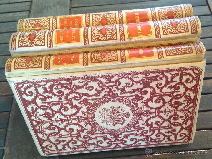 Libros antiguos: III TOMOS OBRA COMPLETA,HISTORIA DE LOS GRIEGOS,SIGLO XIX, AÑO 1891,TEMA MONEDA ORO,CERAMICA,ARTE, - Foto 4 - 54571613