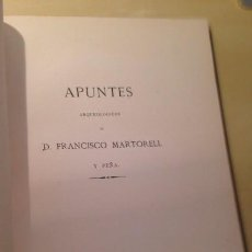 Libros antiguos: APUNTES ARQUEOLÓGICOS, MARTORELL. Lote 55713251
