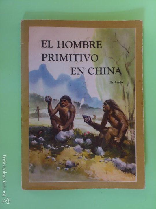Libros antiguos: Manual prehistoria Europa y el hombre primitivo en china - Foto 5 - 175598419