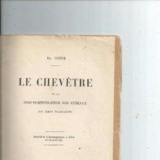 Libros antiguos: 1906 - CABALLOS - LE CHEVETRE ET LA SEMI-DOMESTICATION DES ANIMAUX AUX TEMPS PLEISTOCENES. Lote 57132007