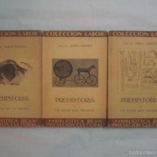Libros antiguos: MORITZ. PREHISTORIA. LA EDAD DE PIEDRA/ BRONCE/HIERRO.1925 3 TOMOS.MUY ILUSTRADOS. Lote 57798243
