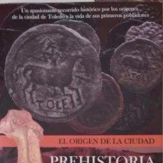 Libros antiguos: PREHISTORIA DE TOLEDO. Lote 59636379