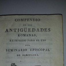 Libros antiguos: COMPENDIO DE LAS ANTIGUEDADES ROMANAS 1771. Lote 60190319