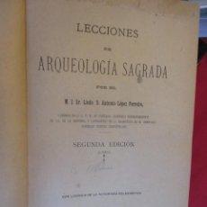 Libros antiguos: GALICIA - LECCIONES DE ARQUEOLOGÍA SAGRADA - LÓPEZ FERREIRO, ANTONIO - SANTIAGO COMPOSTELA 1889 +. Lote 66159006